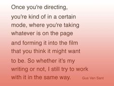 a look at directing by Gus Van Sant
