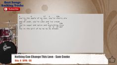 Nothing Can Change This Love - Sam Cooke Drums Backing Track with chords...