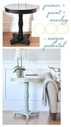 Pedestal Table with Overlays idea for my end table.