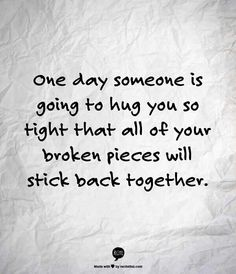 Hugs all I need. Hug is always comforting...when your arm protecting... and when your chest sheltering...