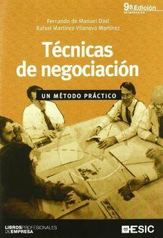 Técnicas de negociación (10ª ED.) (Libros profesionales) de Aa.Vv