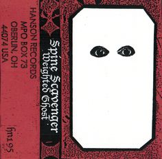 Hanson Records — SPINE SCAVENGER - Weighted Ghost CASSETTE