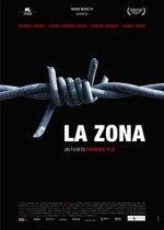 Yasak Bölge – La Zona izle