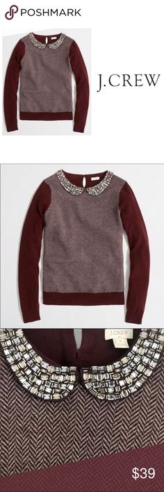 "J.Crew Bejeweled Peter Pan Collar Sweater Pretty burgundy Sweater with from herringbone detail and stunning bejeweled Peter Pan front collar. Full sleeves and back are solid color. 23"" from shoulder to hem. J. Crew Sweaters"