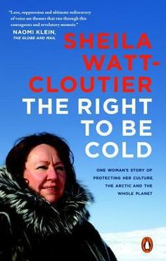 Watt Cloutier Right to Be cold