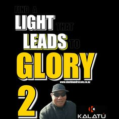 Blog post at David and Ressie : 'FIND A LIGHT THAT LEADS TO GLORY 2'  I found myself in a dark place a few months ago.  I had been promoting a product launch for a compa[..]