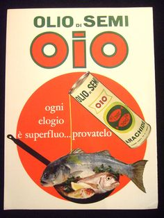 OLIO DI SEMI CUCINA OIO PUBBLICITA' ANNI '60 ADVERTISING D107