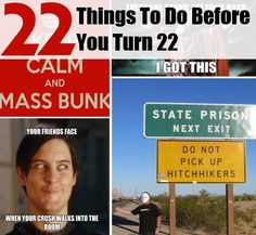 22 Things To Do Before You Turn 22