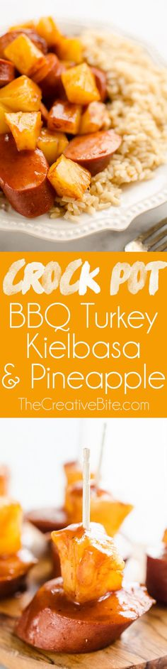 Crock Pot BBQ Turkey Kielbasa & Pineapple is an easy game day appetizer or simple three ingredient weeknight dinner recipe paired with rice. - Easy Slow Cooker Recipe #Turkey #CrockPot
