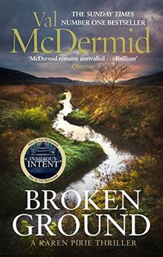 """Read """"Broken Ground"""" by Val McDermid available from Rakuten Kobo. *'*A compulsively readable tale' Irish Times 'Another stellar read from McDermid, and further evidence that her """"Queen o. Good Books, Books To Read, Amazing Books, Val Mcdermid, Ian Rankin, Irish Times, Book Names, Mystery Thriller, Before Us"""