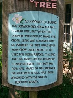 The legend of the dogwood......just one of those things as a southerner you always pass along...
