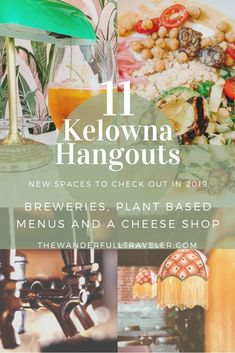 11 new spaces to check out in Kelowna, British Columbia, Canada. A Cheese Shop, inspired restaurant, breweries & plant based Menus: New to Kelowna 2019 - The Wanderfull Traveler Canadian Travel, Canadian Food, Canadian Rockies, Things To Do In Kelowna, How To Make Vodka, Cider Making, Cheese Shop, British Columbia, Columbia Travel