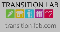 """""""Transition Lab Trains Ordinary People to Model, Explore, and Create a Resilient Future."""" In Montrose,CO. Creating employment, affordable housing, local food production, community empowerment, etc."""