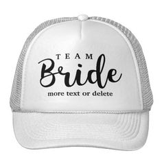 Shop Bride Squad, Team Bride, Chic Modern Wedding Party Trucker Hat created by colorfulgalshop. Personalized Bridal Party Gifts, Team Bride, Custom Hats, Maid Of Honor, Groomsmen, Mother Of The Bride, Squad, Chic, Modern