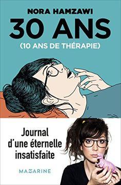 30 ans, 10 ans de thérapie Fayard/Mazarine https://www.amazon.fr/dp/2863744437/ref=cm_sw_r_pi_awdb_x_A3yFzb7Z1FNER