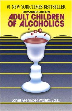 Adult Children of Alcoholics: Expanded Edition by Janet Geringer Woititz