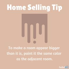 Paint a room the same color as the adjacent room to make it appear larger.