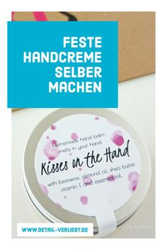 Kisses on the hand: Firm hand cream from completely natural ingredients: With natural shea butter, d Make Your Own, How To Make, Peeling, Hand Cream, Gifts For Girls, Vitamin E, My Nails, The Balm, Essential Oils