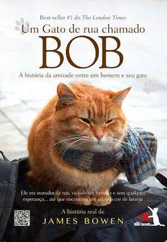 Blogateira: GATOS E LIVROS: Um Gato de Rua Chamado Bob - James...