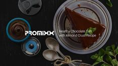 Healthy Chocolate Tart with Almond Crust Recipe Chocolate Mix, Healthy Chocolate, Almond Crust Recipe, Tart Recipes, Healthy Recipes, Protein Shaker Bottle, Best Protein, Ripe Avocado, Winter Food