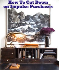 How To Cut Down on Impulse Purchases, Save Money, and Buy Things You Really Like