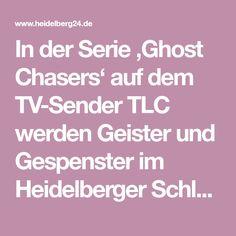 'Ghost Chasers' gehen in Heidelberg auf Geisterjagd Burg Frankenstein, Scary Stories, Ghosts