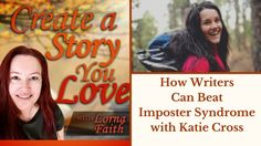 How Writers Can Beat imposter Syndrome with Katie Cross #casylvideointerviews