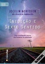 Intuição e Sexto Sentido | Jocelin Morisson
