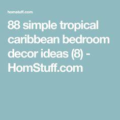 88 simple tropical caribbean bedroom decor ideas (8) - HomStuff.com