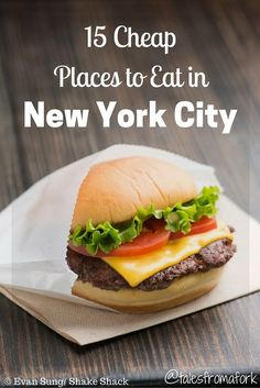 Do what the locals do and check out these 15 cheap places to eat in new york city by www.talesfromafork.com © Evan Sung / Shake Shack