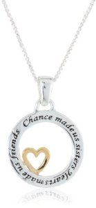 "Two-Tone Sterling Silver with Yellow Gold Flashed ""Chance Made Us Sisters Hearts Made Us Friends"" Pendant, Diy Jewelry Charms, Keep Jewelry, Heart Jewelry, Jewelry Necklaces, Jewellery, Jewelry Ideas, Fashion Necklace, Fashion Jewelry, Sister Necklace"