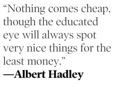 quotable quote from the celebrated Interior designer Albert Hadley