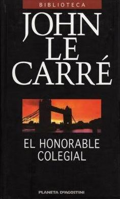 John Le Carré - El honorable colegial