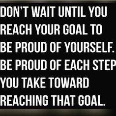 Be proud of your progress! #LeadingLadies #Goals #Dreams #Aspirations #Progress #Pride #Success #Patience #Determination #Dedication #YoureAlmostThere #Purpose #Destiny #Fulfillment #TheLeadingLadyProject™