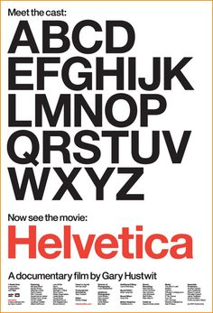Poster of the documentary about Helvetica typeface. Beautiful!