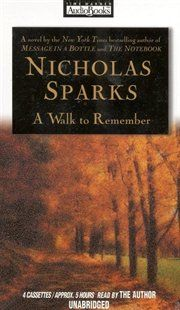 """""""A Walk to Remember"""" by Nicholas Sparks  So emotional. Really reminds you of an earlier, better time."""