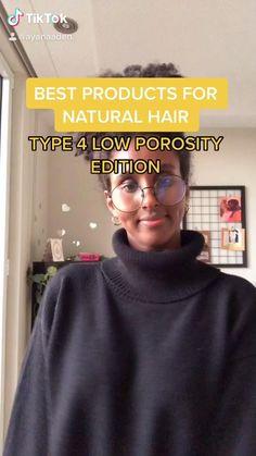 10 Low Natural Hair Porosity Tips