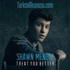 Shawn Mendes – Treat You Better Türkçe Okunuşu Music Download, Treat Yourself, Shawn Mendes, Itunes, Wellness, Treats, Songs, Content, Artists