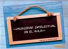 Propiedad intelectual en el aula / Luz Sánchez García Thomson Reuters Aranzadi, S.A.U., 2020 Madrid, Classroom, Law, December