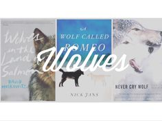 6 Outdoor Books about Wolves // Alpine Lily