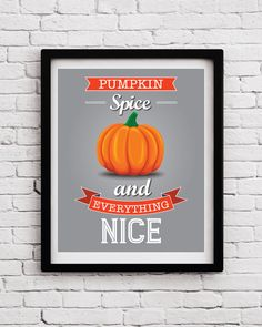 Funny Pumpkin Quote Kitchen Decor  Kitchen Print  by BlackPelican