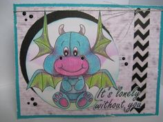 Jubbly Dragon and sentiment from www.digitaldelightsbyloubyloo.com