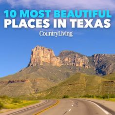 10 Most Beautiful Places in Texas