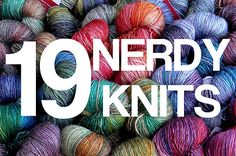 19 Nerdy Knits You Need To Knit Right Now