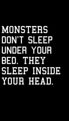 Los monstruos no duermen bajo tu cama. Ellos viven dentro de tu cabeza.  - American Horror Story. - Valentina Jurkaš - #American #bajo #cabeza #cama #de #dentro #duermen #Ellos #horror #Jurkaš #Los #monstruos #Story #tu #Valentina #viven