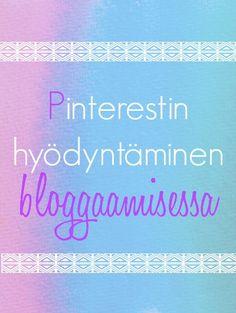 Kivempi blogi: Blogi ja Pinterest - Miten hyödynnät Pinterestiä (20.1.2015)