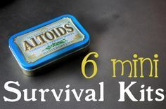 6 mini survival kits - need to think about some different contexts to survive in. Parenthood survival kit, wedding day survival kit, new job survival kit...