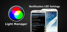 Light Manager - LED Settings v3.9 APK Download | Store Android Apps