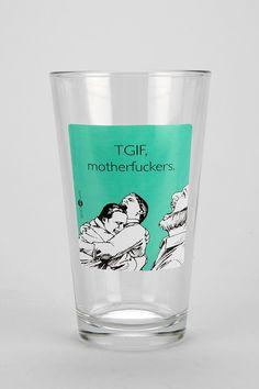 Someecards TGIF Pint Glass