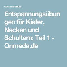 Entspannungsübungen für Kiefer, Nacken und Schultern: Teil 1 - Onmeda.de